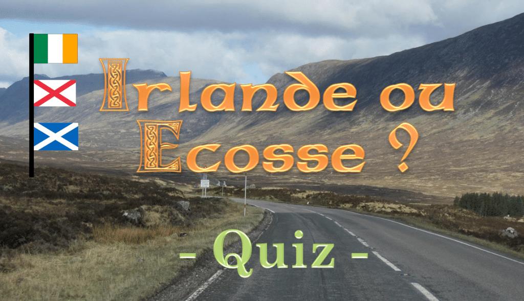 Quiz Irlande ecosse